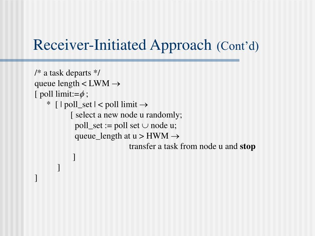 Receiver-Initiated Approach