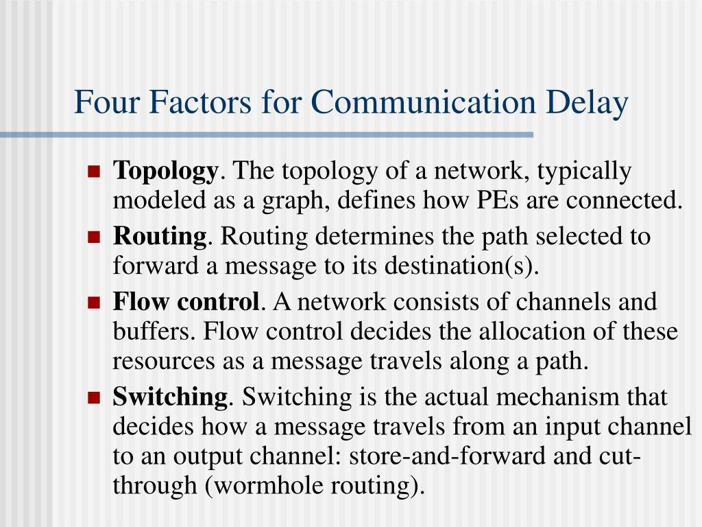 Four Factors for Communication Delay