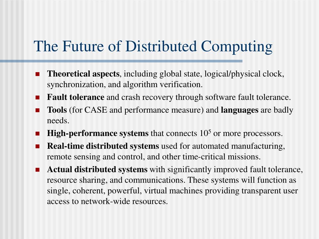 The Future of Distributed Computing