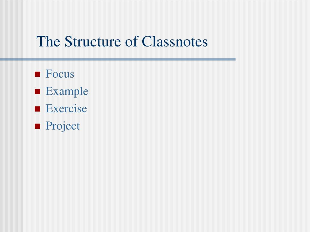 The Structure of Classnotes