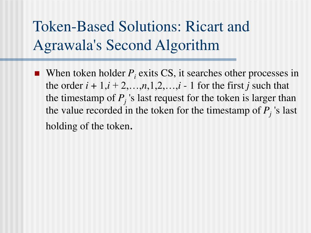 Token-Based Solutions: Ricart and Agrawala's Second Algorithm