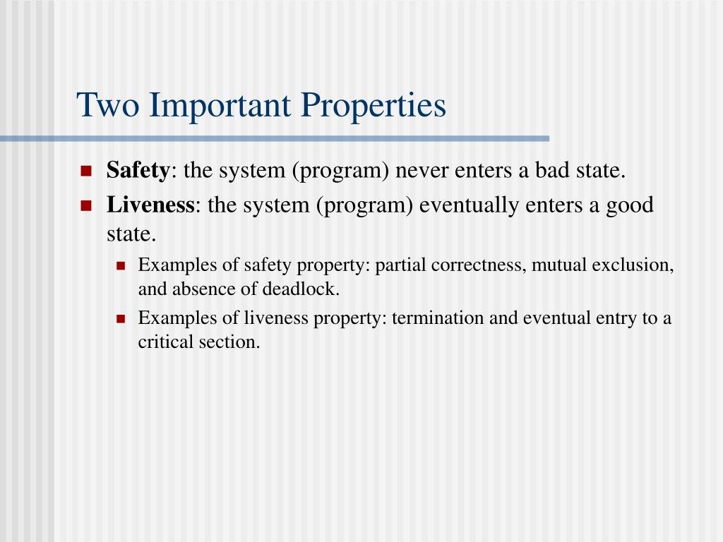 Two Important Properties