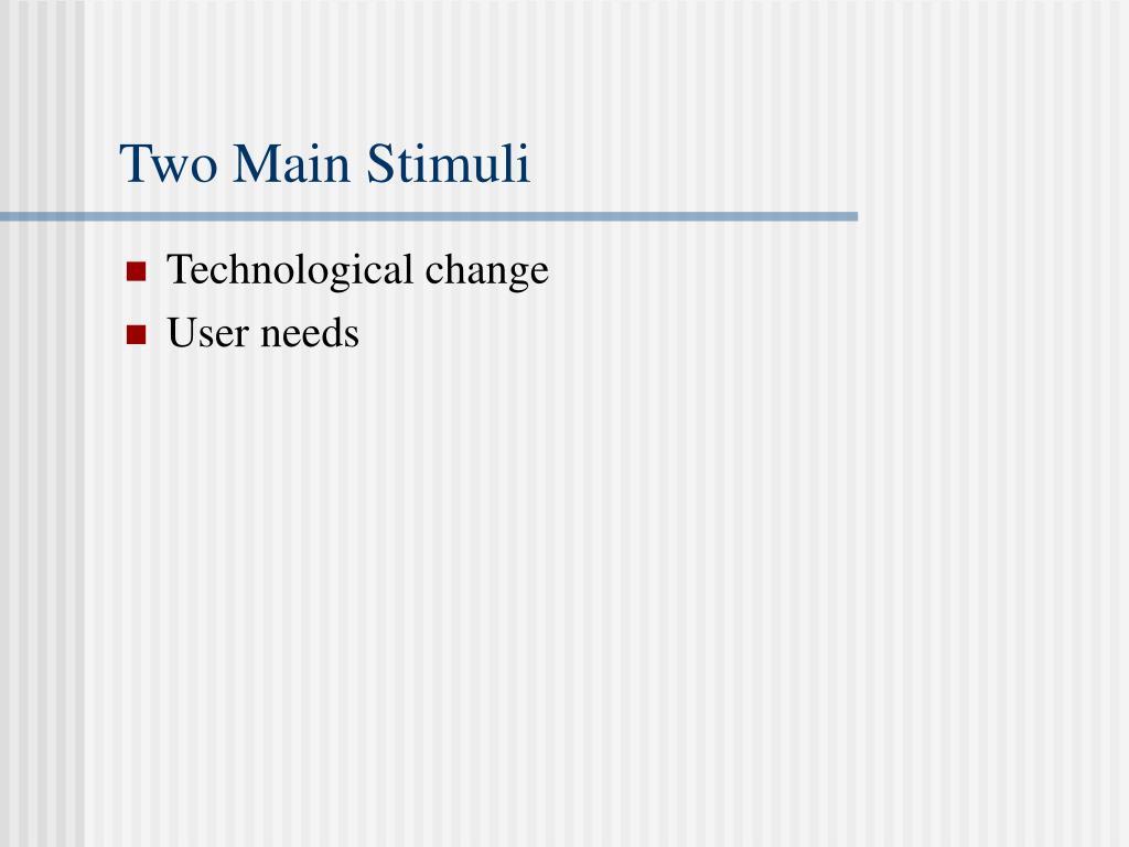 Two Main Stimuli