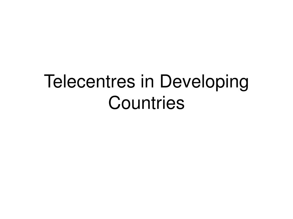 telecentres in developing countries
