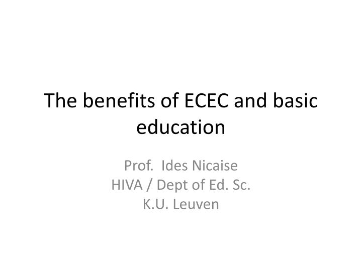 The benefits of ecec and basic education