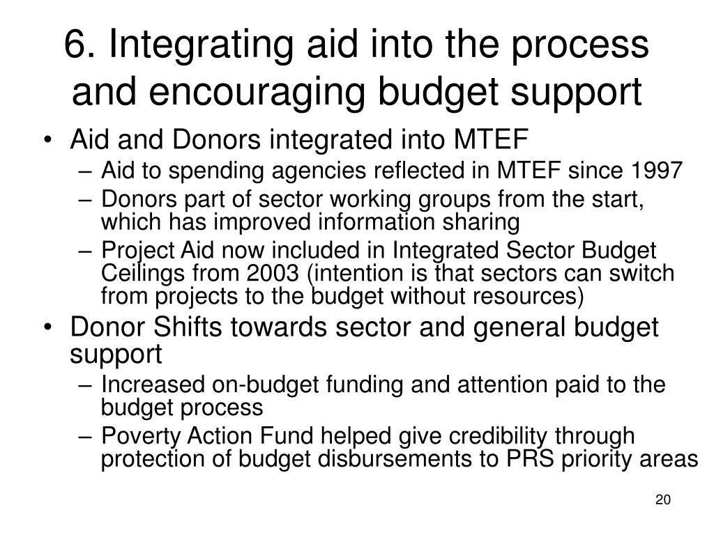 6. Integrating aid into the process and encouraging budget support