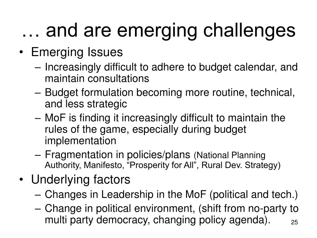 … and are emerging challenges
