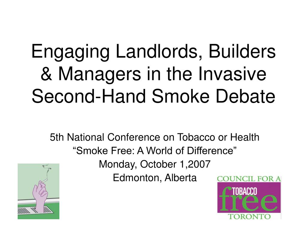 Engaging Landlords, Builders & Managers in the Invasive Second-Hand Smoke Debate