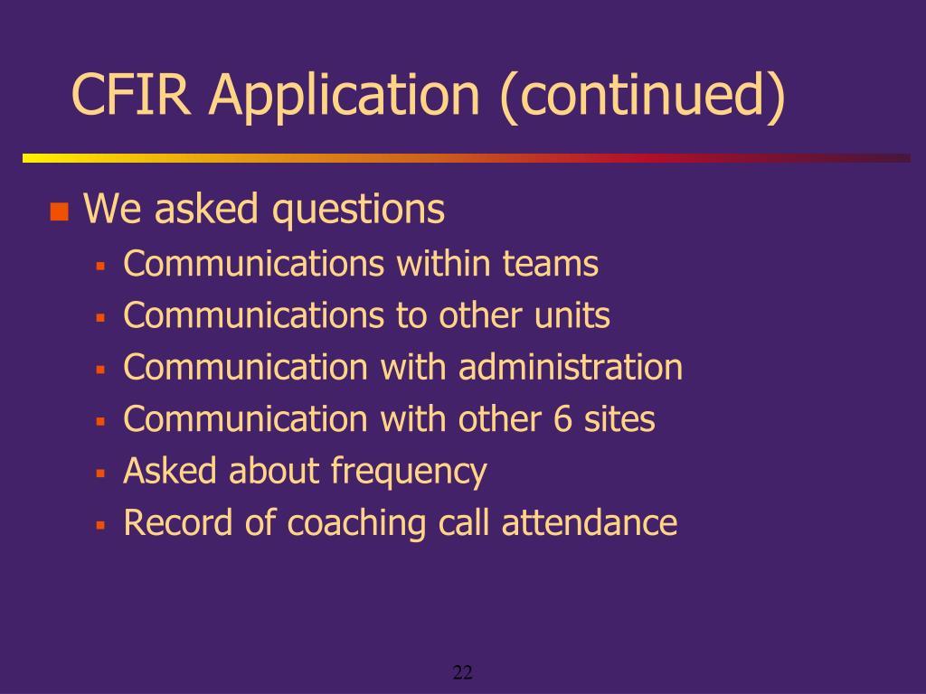 CFIR Application (continued)
