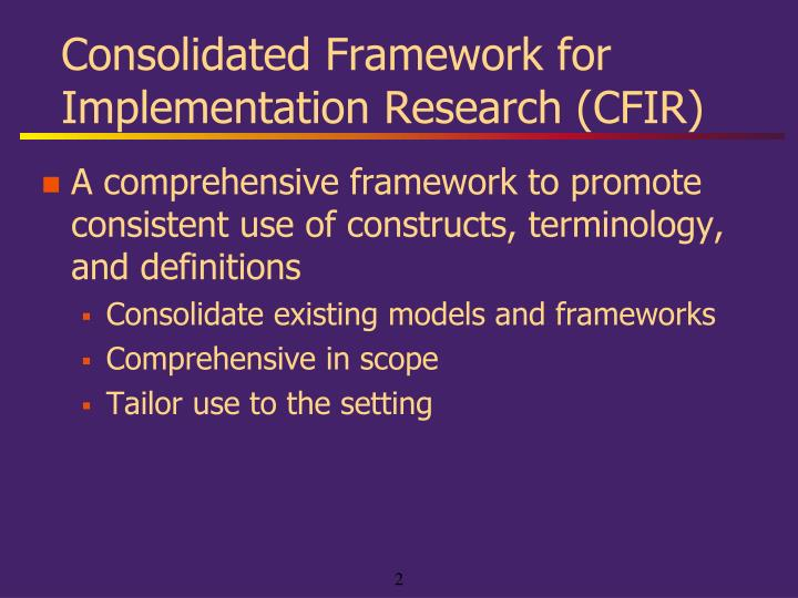 Consolidated framework for implementation research cfir