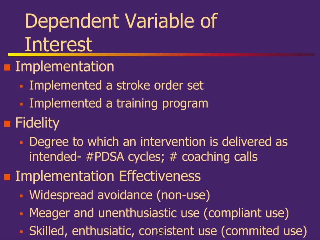 Dependent Variable of Interest