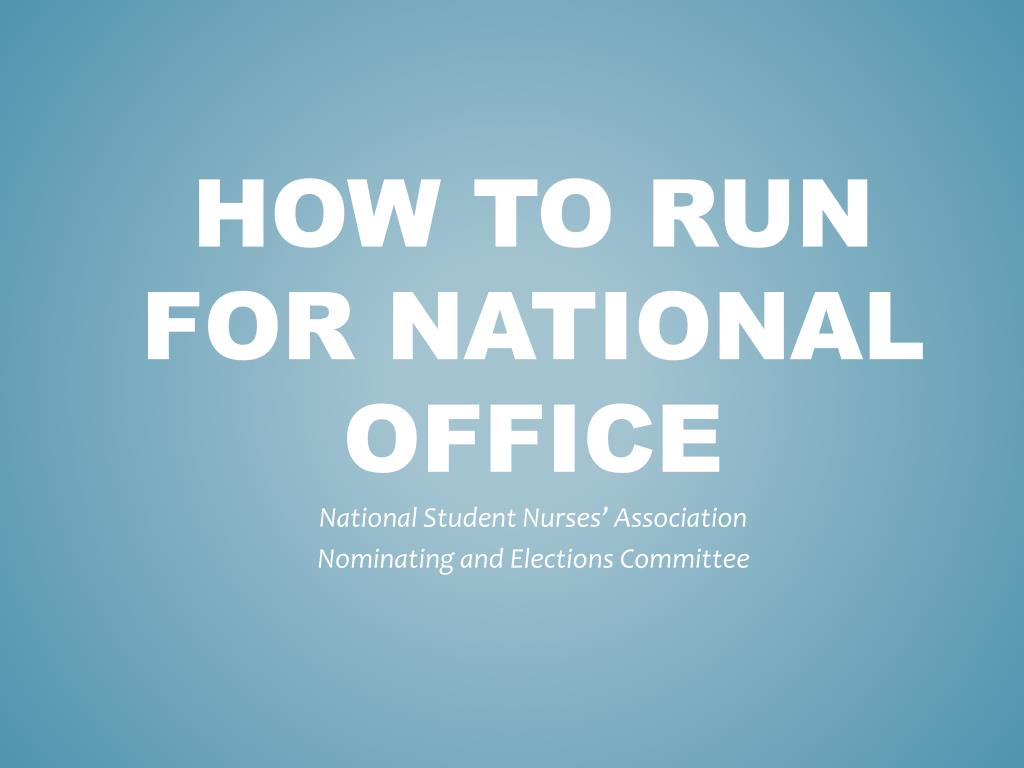 How to run for national office