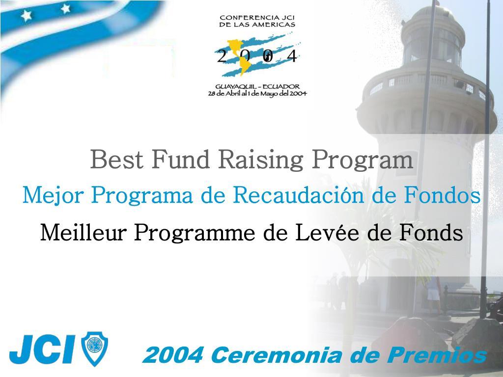 Best Fund Raising Program