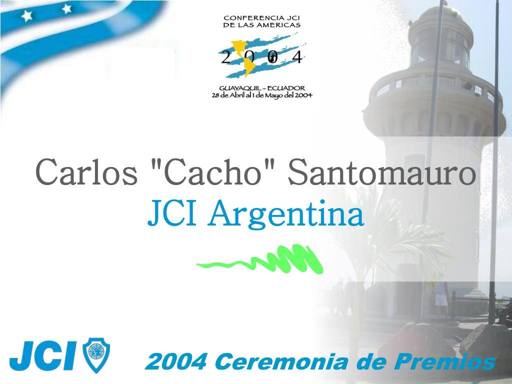 "Carlos ""Cacho"" Santomauro"