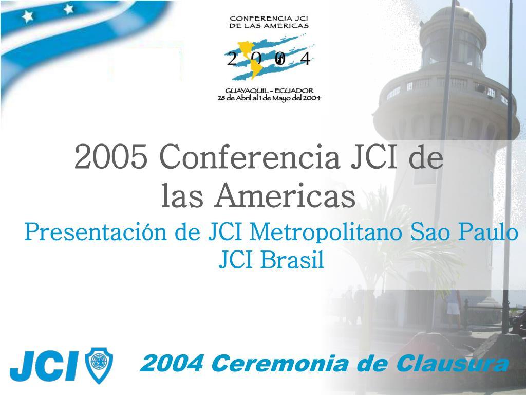 2005 Conferencia JCI de las Americas