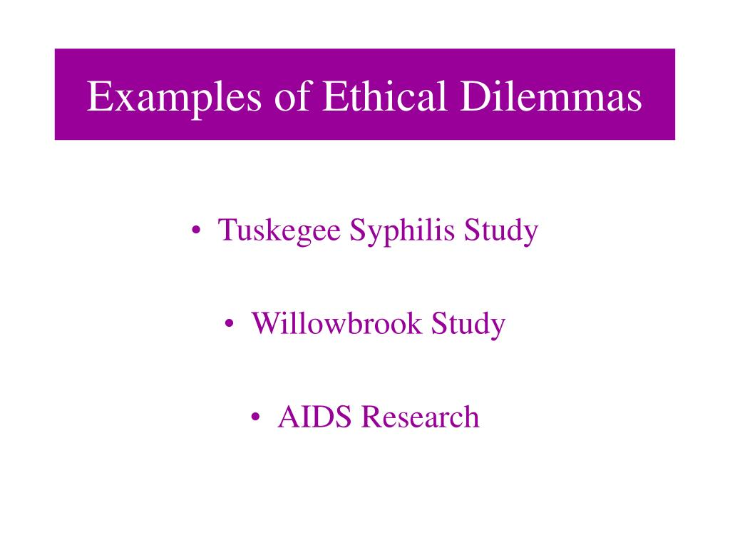 Examples of Ethical Dilemmas