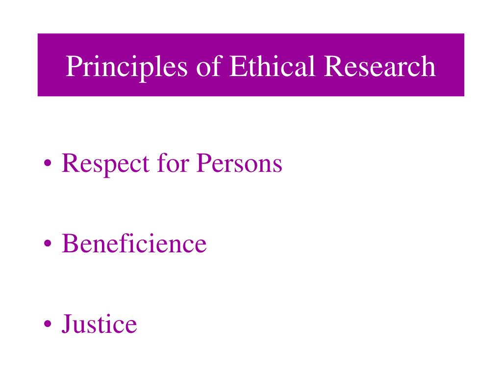 Principles of Ethical Research
