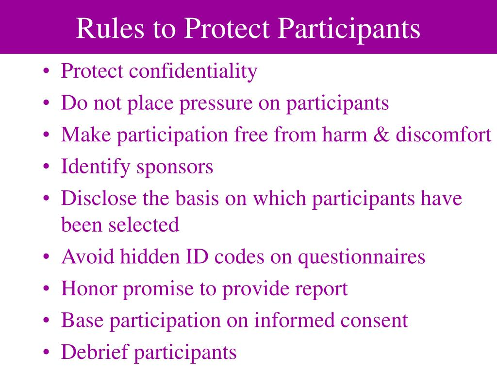 Rules to Protect Participants