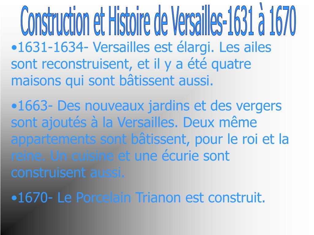 Construction et Histoire de Versailles-1631 à 1670