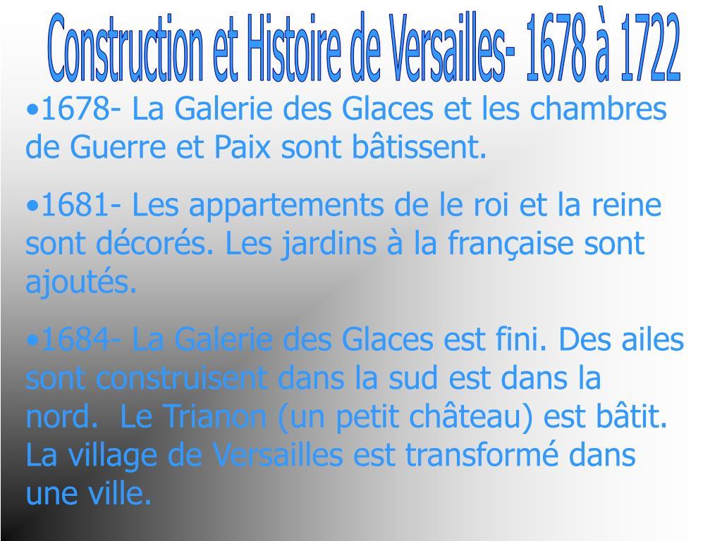 Construction et Histoire de Versailles- 1678 à 1722