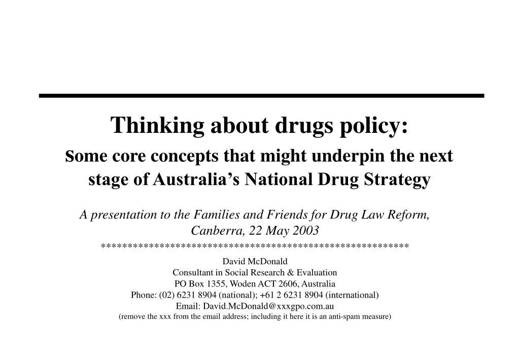 need for reform of australian drug policy The need for tax reform tax reform the case for an australian tax reform it is the critical subset of tax policy because tax policy is not only about.