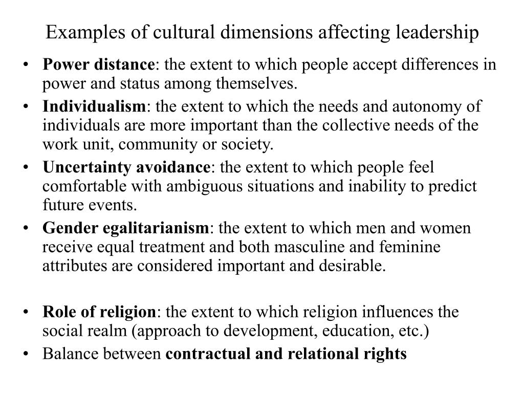 Examples of cultural dimensions affecting leadership