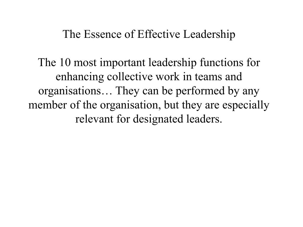 The Essence of Effective Leadership