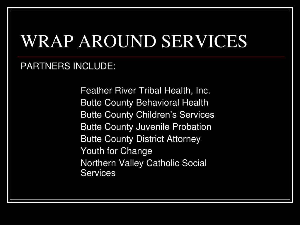 WRAP AROUND SERVICES