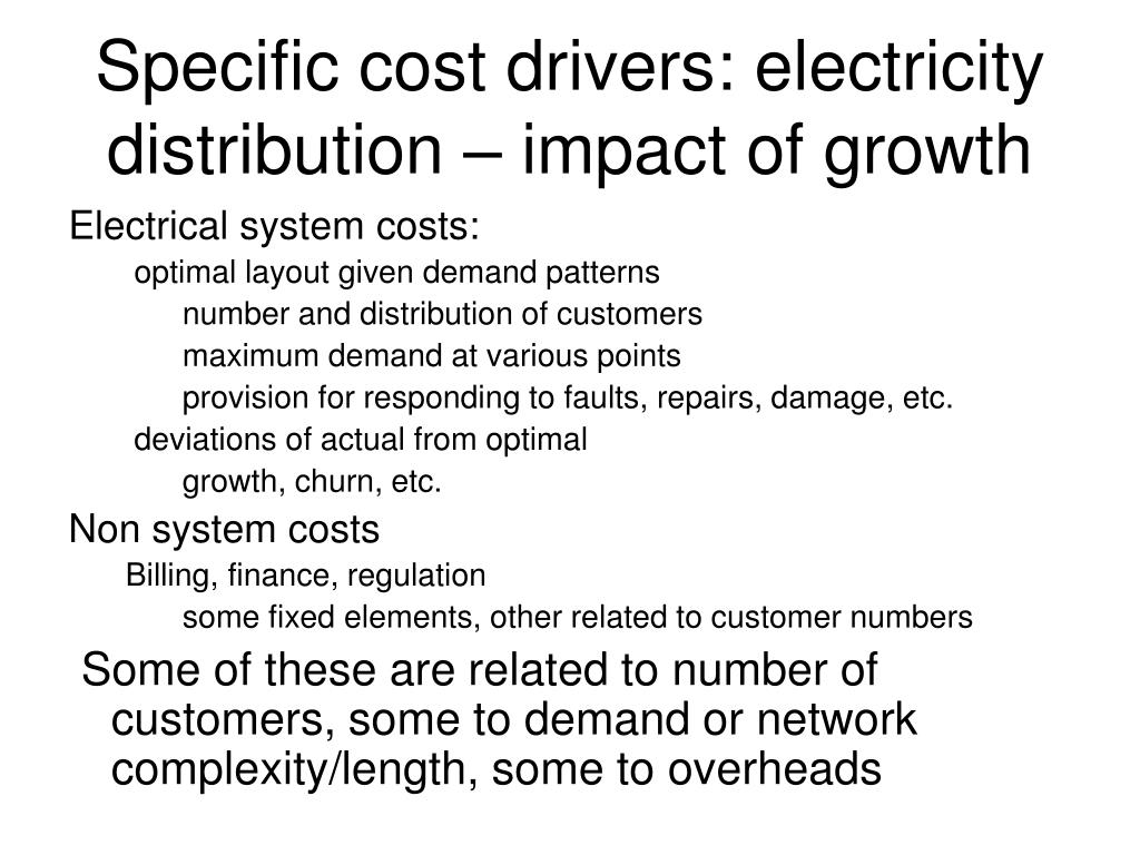 Specific cost drivers: electricity distribution – impact of growth