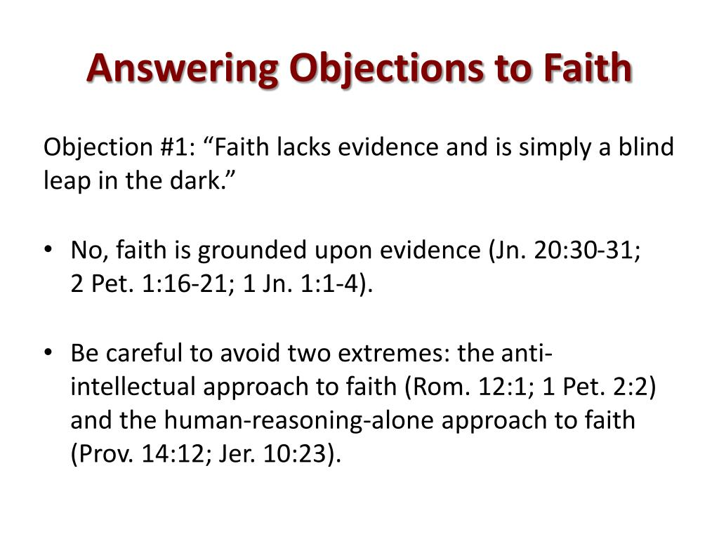 Answering Objections to Faith