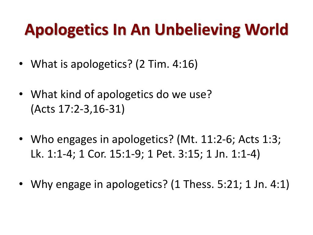 Apologetics In An Unbelieving World