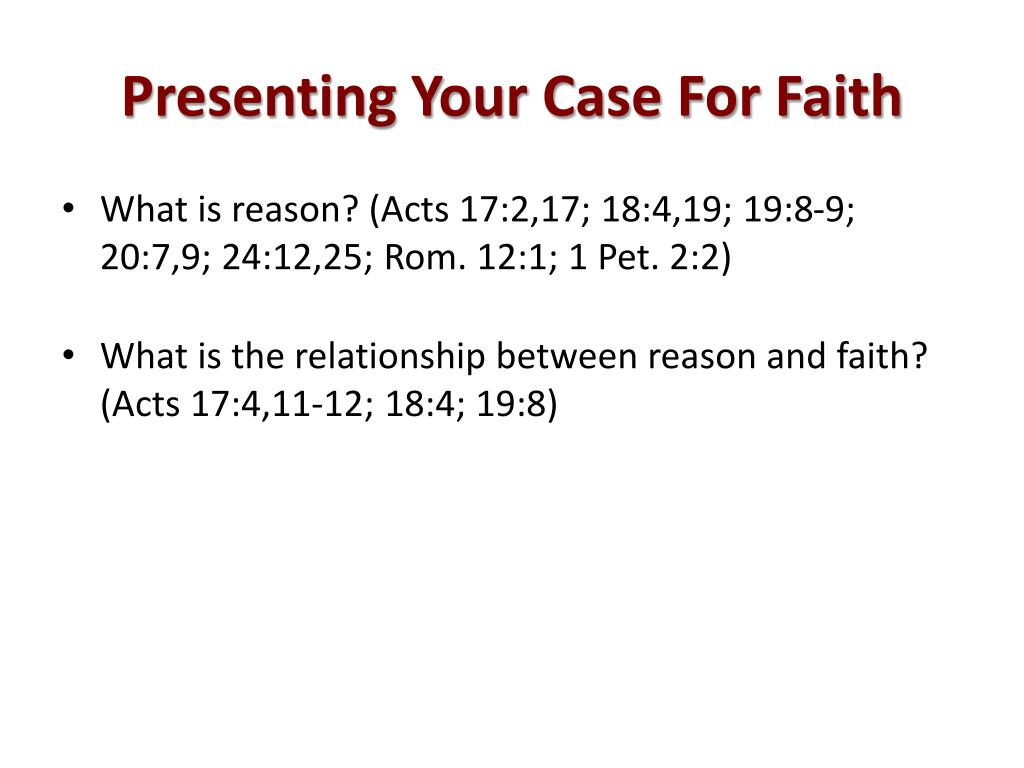 Presenting Your Case For Faith