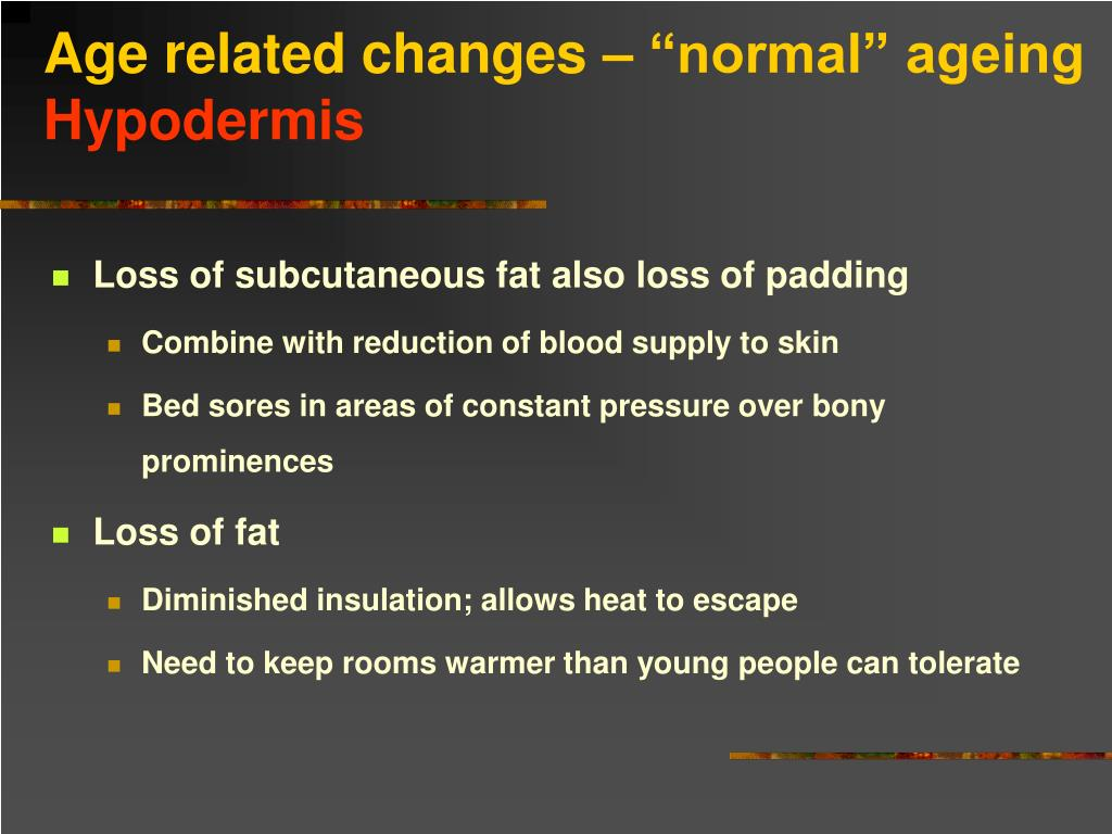 """Age related changes – """"normal"""" ageing"""