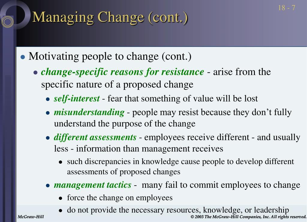 Managing Change (cont.)