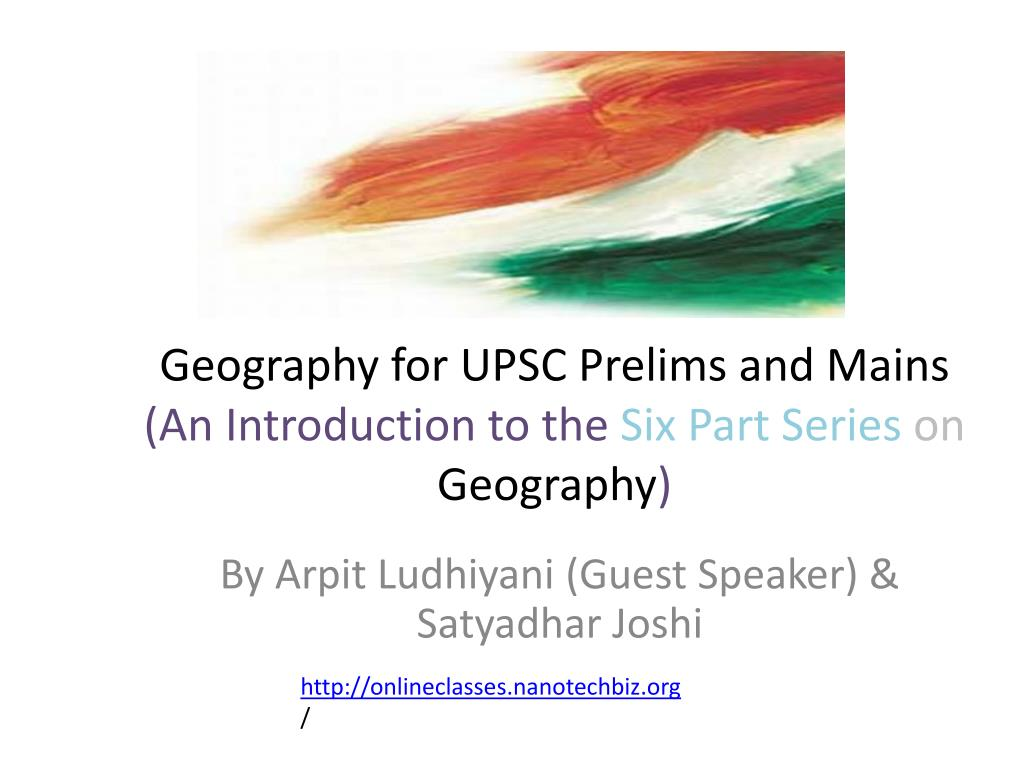 geography for upsc prelims and mains an introduction to the six part series on geography l.