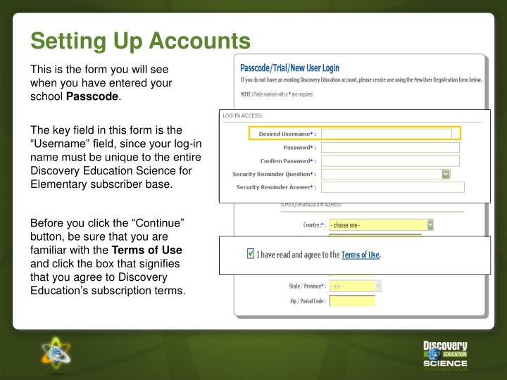 """The key field in this form is the """"Username"""" field, since your log-in name must be unique to the entire Discovery Education Science for Elementary"""