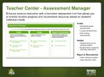 teacher center assessment manager