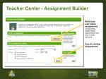 teacher center assignment builder