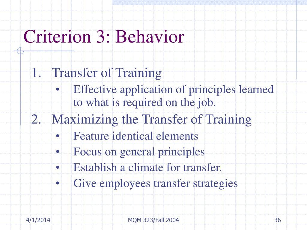 Criterion 3: Behavior