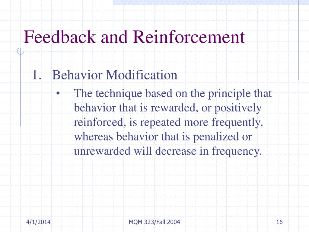 Feedback and Reinforcement