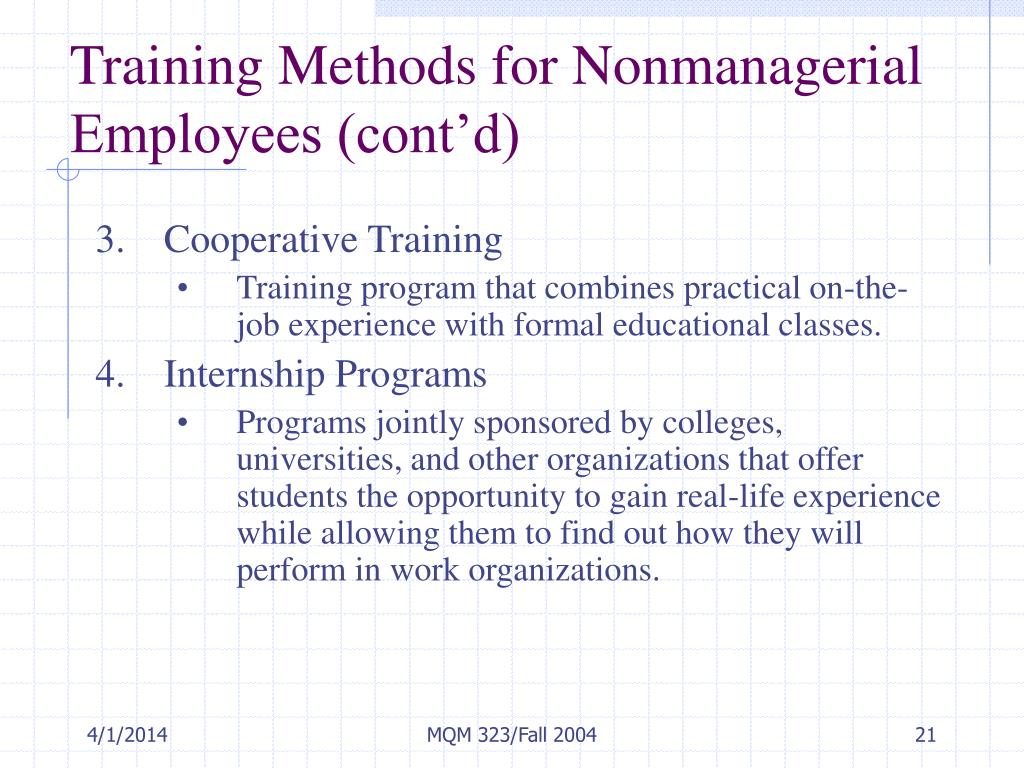 Training Methods for Nonmanagerial Employees (cont'd)
