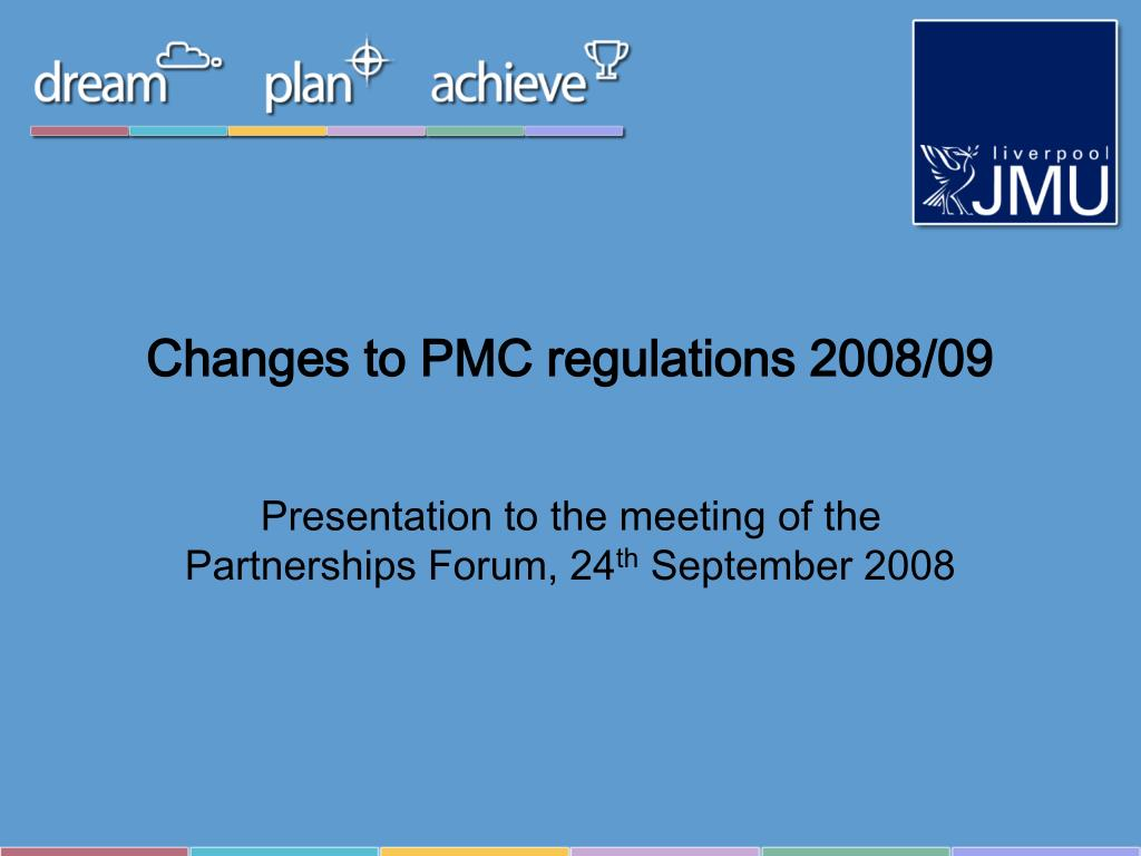 Changes to PMC regulations 2008/09