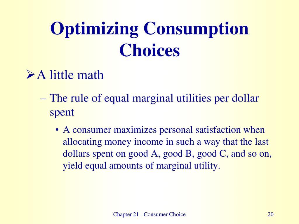 Optimizing Consumption