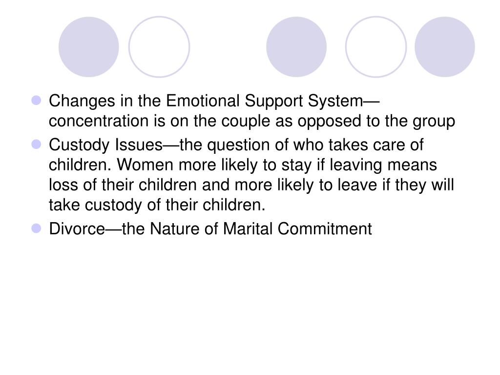 Changes in the Emotional Support System—concentration is on the couple as opposed to the group