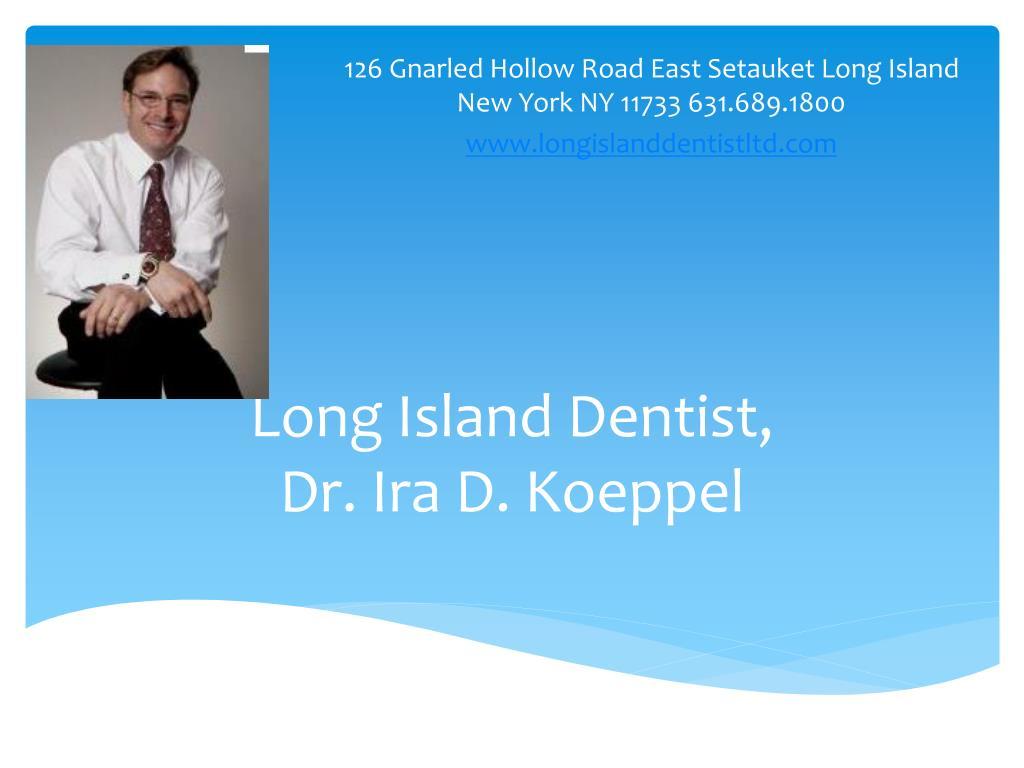 long island dentist dr ira d koeppel l.