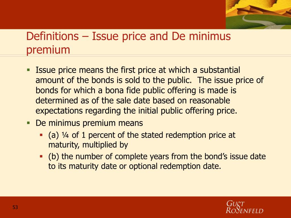 Definitions – Issue price and De minimus premium
