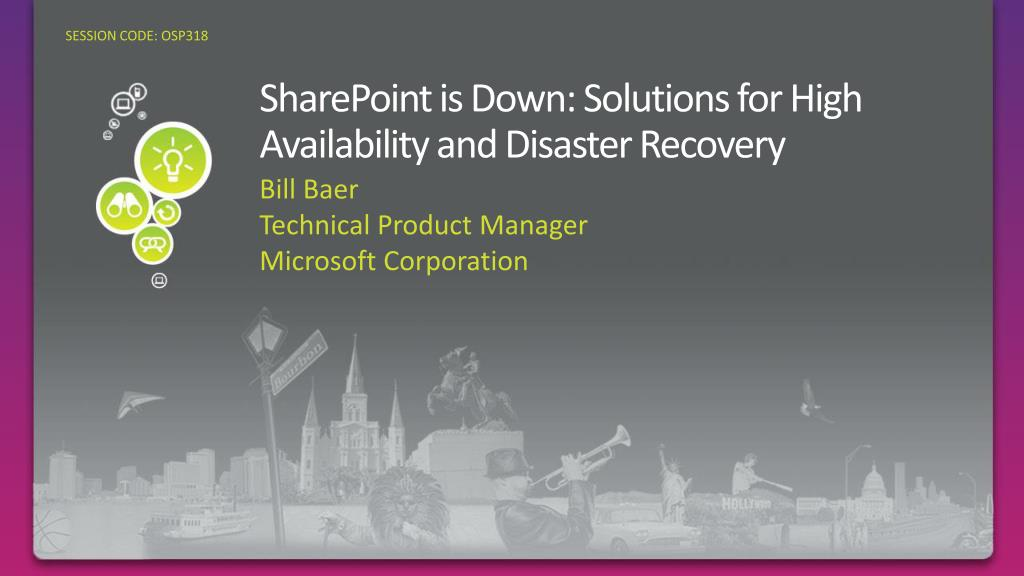 sharepoint is down solutions for high availability and disaster recovery l.