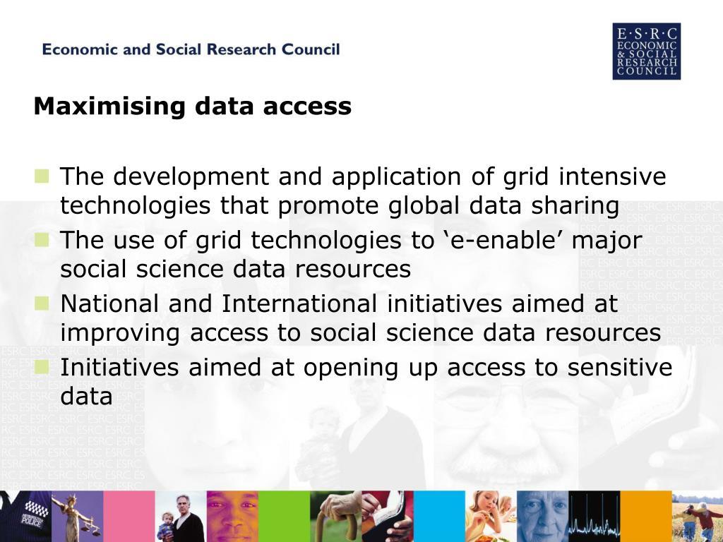 Maximising data access