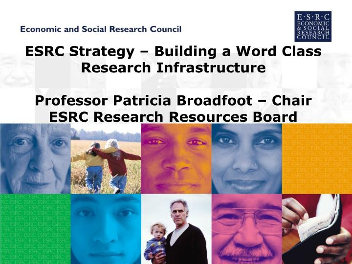 ESRC Strategy – Building a Word Class Research Infrastructure