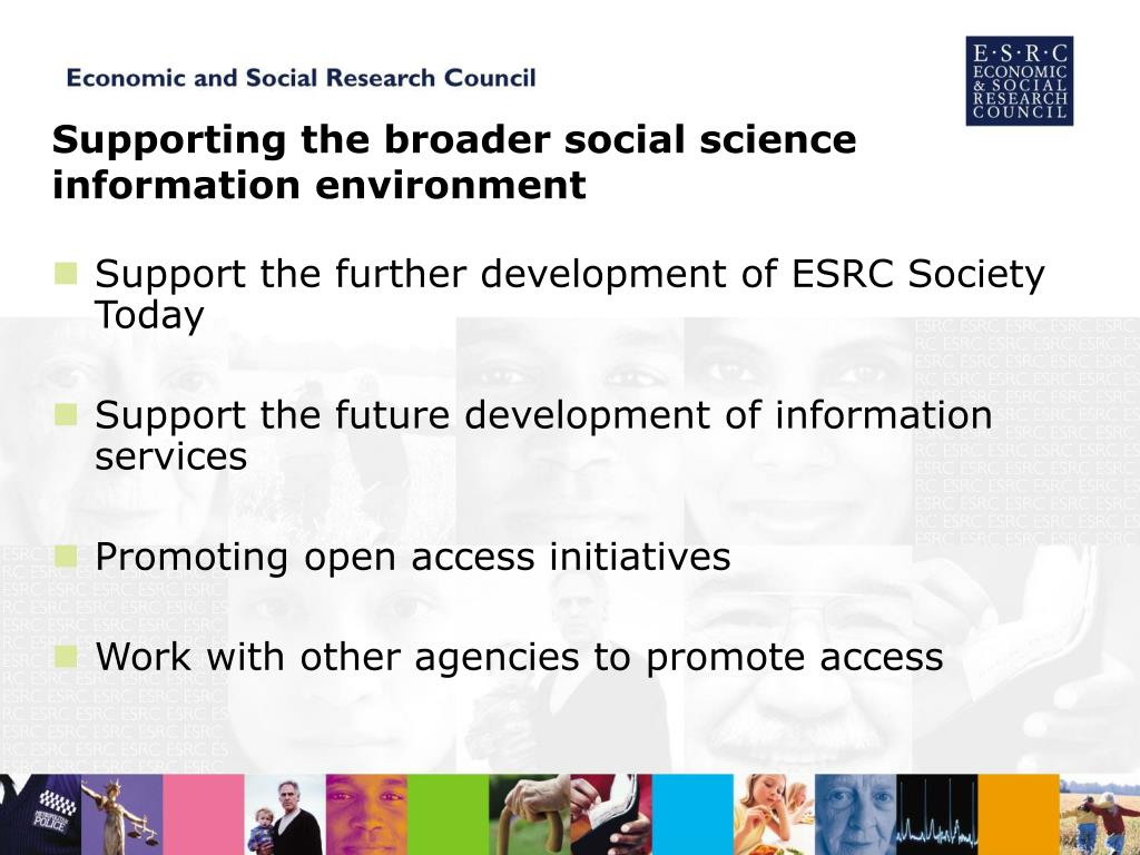 Supporting the broader social science information environment